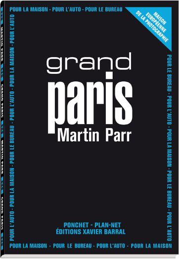 Grand Paris Martin Parr