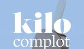 Kilocomplot: een no-nonsense boek over eten en diëten